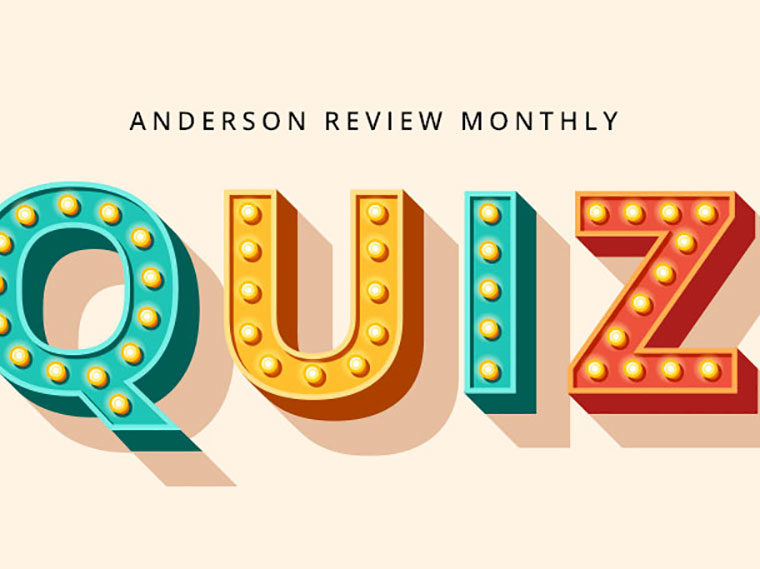 Anderson Review Monthly Quiz 6201
